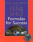 Lillian Too's practical feng shui : formulas for success