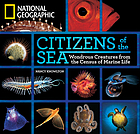 Citizens of the sea : wonderous creatures from the census of marine life