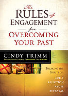 The rules of engagement for overcoming your past