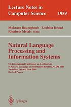 Natural language processing and information systems : 5th International Conference on Applications of Natural Language to Information Systems, NLDB 2000, Versailles, France, June 28-30, 2000 : revised papers