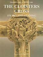 The Cloisters Cross : its art and meaning
