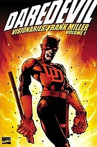 Daredevil visionaries : Frank Miller, Volume one