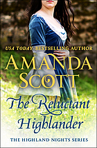 The reluctant highlander : a Highland romance