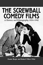 The screwball comedy films : a history and filmography, 1934-1942