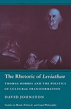 The rhetoric of Leviathan : Thomas Hobbes and the politics of cultural transformation