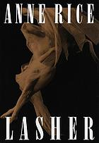 Lasher : a novel