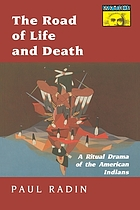 The road of life and death : a ritual drama of the American Indians