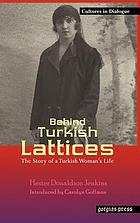 Behind Turkish lattices