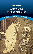 Volpone ; and, the alchemist