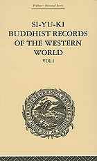 Si-Yu-Ki : Buddhist records of the western world. Vol. 1