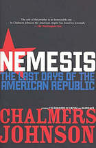 Nemesis : the last days of the American republic