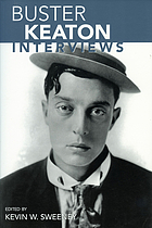 Buster Keaton : interviews