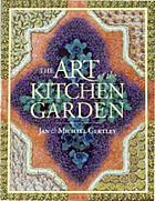 The art of the kitchen garden