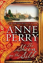 The sheen on the silk : a novel