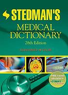 Stedman's medical dictionary.