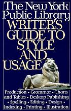 The New York Public Library writer's guide to style and usage.
