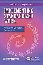 Implementing standardized work : measuring operators' performance