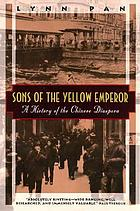 Sons of the yellow emperor : a history of the Chinese diaspora