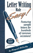 Letter writing made easy! : featuring sample letters for hundreds of common occasions
