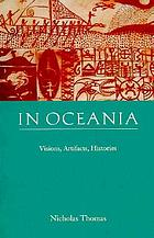 In Oceania : visions, artifacts, histories