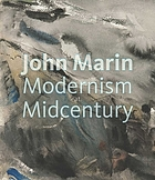 John Marin : Modernism at midcentury