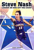 Steve Nash : leader on and off the court