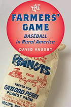 The Farmers' Game : Baseball in Rural America