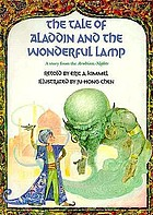 The tale of Aladdin and the wonderful lamp : a story  from  the Arabian nights