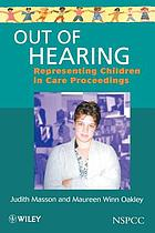 Out of Hearing: Representing Children in Care Proceedings cover image
