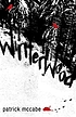Winterwood : a novel by  Pat McCabe
