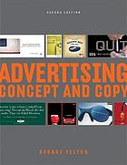 Advertising : concept and copy