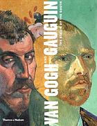 Van Gogh and Gauguin : the studio of the south