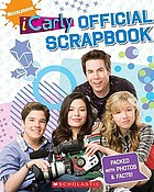iCarly : official scrapbook