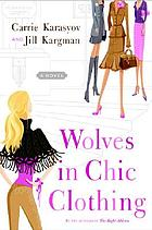 Wolves in chic clothing : a novel