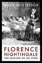 Florence Nightingale : the making of an icon
