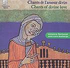 Chants de l'amour divin : Chants of divine love.
