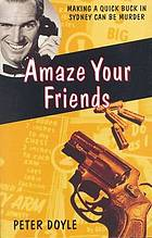 Amaze your friends