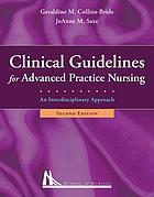 Clinical guidelines for advanced practice nursing : an interdisciplinary approach