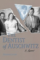 The dentist of Auschwitz : a memoir