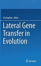 Lateral gene transfer in evolution