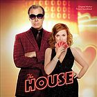 The house : original motion picture soundtrack.