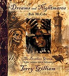 Dreams and nightmares : Terry Gilliam, the Brothers Grimm, and other cautionary tales of Hollywood