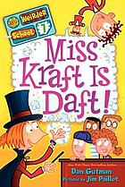 My weirder school. 07 : Miss Kraft is daft!