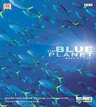 The blue planet : a natural history of the oceans