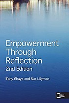 Empowerment through reflection : a guide for practitioners and healthcare teams