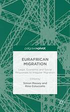 Eurafrican migration : legal, economic and social responses to irregular migration