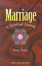Marriage, a spiritual journey
