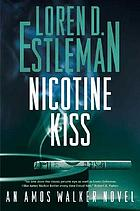 Nicotine kiss : an Amos Walker novel