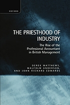 The priesthood of industry : the rise of the professional accountant in British management / monograph.