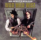 Wild wild West : [music inspired by the motion picture].